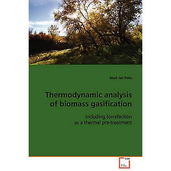 Thermodynamic analysis of biomass gasification by Prins & Mark Jan