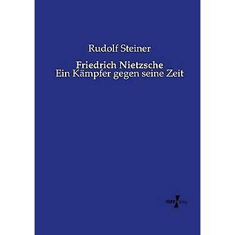 Friedrich Nietzsche by Steiner & Rudolf