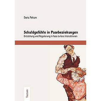 Schuldgefhle in Paarbeziehungen by Peham & Doris