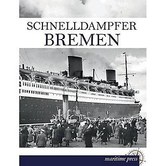 Schnelldampfer Bremen by Norddeutscher Lloyd Bremen