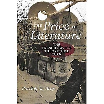 The Price of Literature: The French Novel's Theoretical Turn
