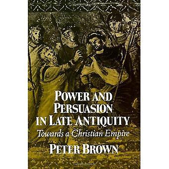 Makt och övertalning i senantiken: mot ett kristet imperium (Curti föreläsningar)