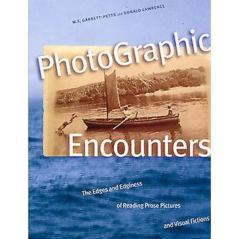 PhotoGraphic Encounters - The Edges and Edginess of Reading Prose Pict