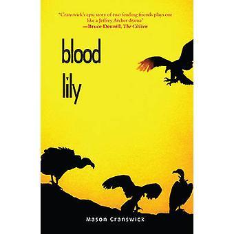 Blood Lily by Mason Cranswick - 9780958489195 Book