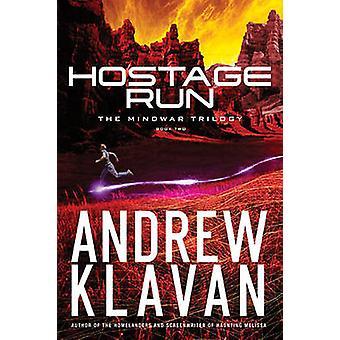 Hostage Run by Andrew Klavan - 9781401688950 Book