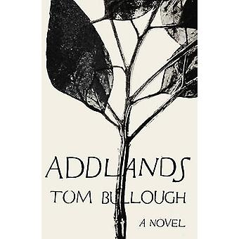 Addlands by Tom Bullough - 9781783781645 Book