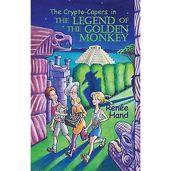 The Legend of the Golden Monkey by Renee Hand - 9780878393305 Book
