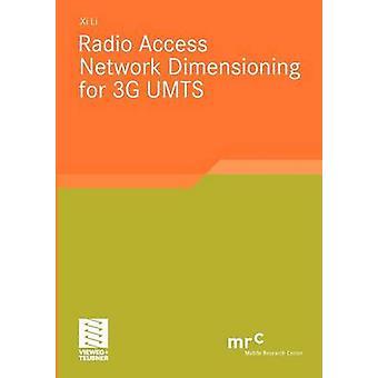 Radio Access Network Dimensioning for 3g Umts par Li et XI