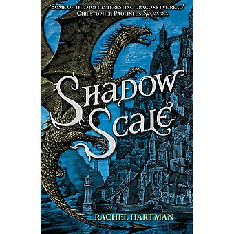 Shadow Scale (SERAPHINA) (Paperback) by Hartman Rachel