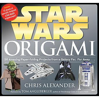 Star Wars Origami: 36 Amazing Models from a Galaxy Far Far Away (Paperback) by Alexander Chris