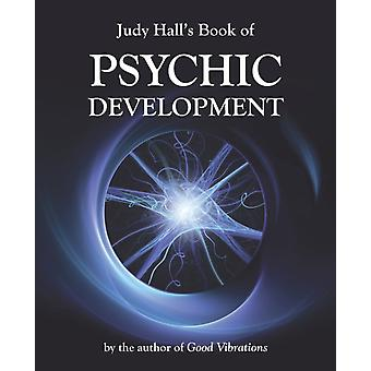 Judy Hall's Book of Psychic Development (Paperback) by Hall Judy H.