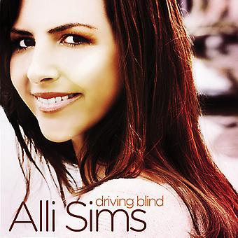 Alli Sims - Driving Blind [CD] USA import