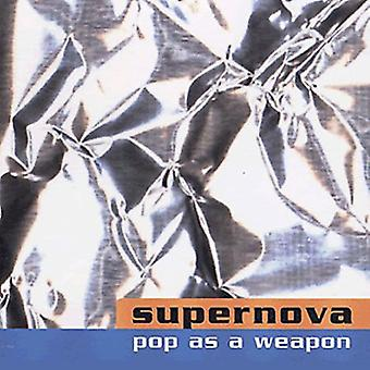 Supernova - Pop as a Weapon-More Songs Abo [CD] USA import