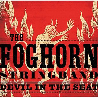 The Foghorn Stringband - Devil in the Seat [CD] USA import