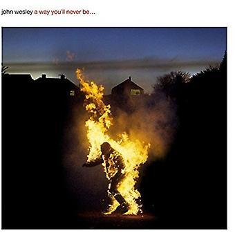 John Wesley - måde du vil aldrig være [CD] USA import