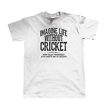 Life Without Cricket, Mens Funny T Shirt