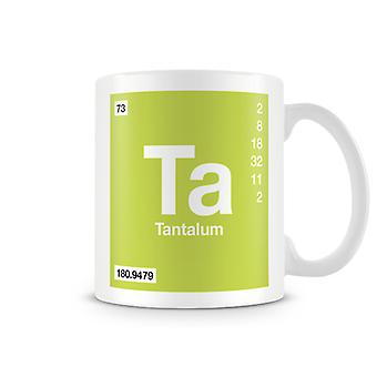 Scientific Printed Mug Featuring Element Symbol 073 Ta - Tantalum