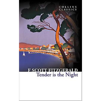 Tender is the Night by F. Scott Fitzgerald - 9780007449484 Book