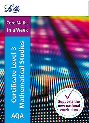 Letts A-level Revision Success - AQA Level 3 Certificate Mathematical