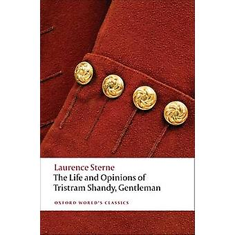 The Life and Opinions of Tristram Shandy - Gentleman (Revised edition