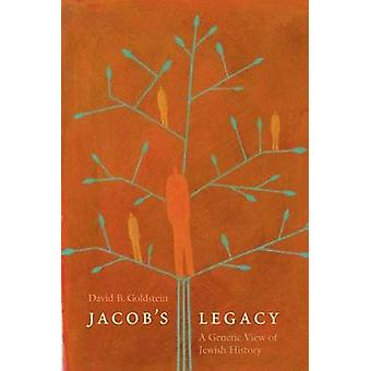 Jacob's Legacy - A Genetic View of Jewish History by David B. Goldstei