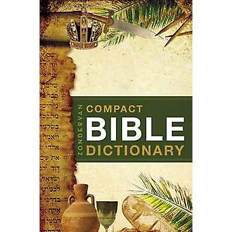 Zondervan's Compact Bible Dictionary by T.Atton Bryant - 978031048981