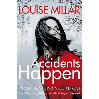Wypadki się zdarzają przez Louise Millar - 9780330545013 książki