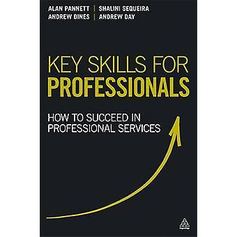 Viktiga färdigheter för yrkesverksamma - hur man lyckas i professionella tjänster