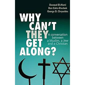 Why can't they get along? - A Conversation Between a Muslim - a Jew an