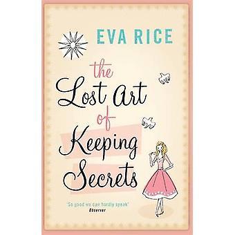 El arte perdido de guardar secretos por Eva Rice - libro 9780755325504