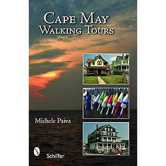 Cape May Walking Tours by Michele Paiva - 9780764329463 Book