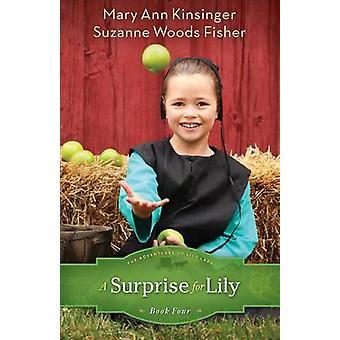 En overraskelse for Lily av Mary Ann Kinsinger - Suzanne Woods Fisher - 97