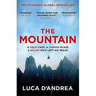 The Mountain - The Breathtaking Italian Bestseller by The Mountain - Th