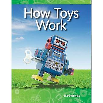 Fonctionnement des jouets par Lisa Greathouse - livre 9781433303074