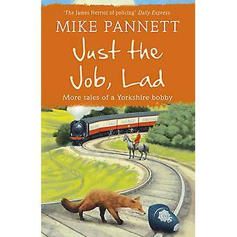 Vain työ - poika Mike Pannett - 9781444708936 kirja