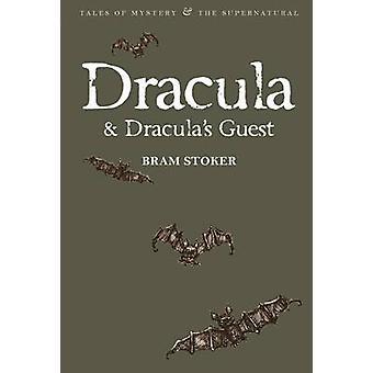 Dracula & Dracula's Guest by Bram Stoker - David Rogers - David Stuar