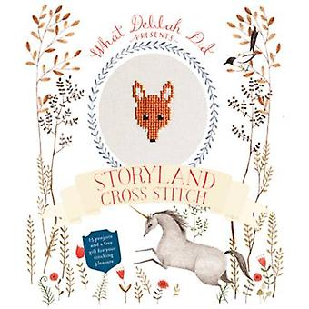 Storyland Cross Stitch - 15 Projects and a Kit for Your Stitching Plea
