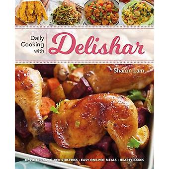 Daily Cooking with Delishar by Sharon Lam - 9789814771177 Book