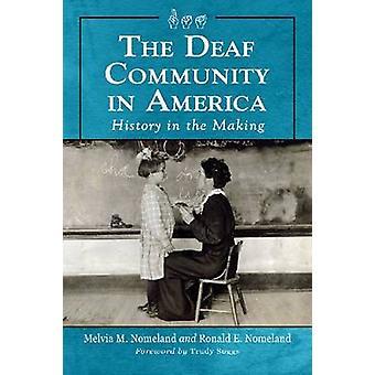 A comunidade surda na América - a história por Melvia M. Nom