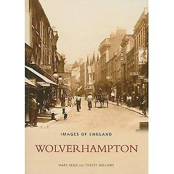 Wolverhampton (Archive Photographs: Images of England)