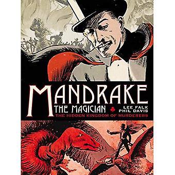 Mandrake trollkarlen: söndagar volymen en - dolda kungariket av mördarna: 1