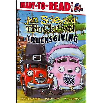 Trucksgiving (de Ready-To-Read Jon Scieszka Trucktown - nivel 1)