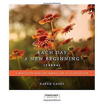 Each Day a New Beginning: A Meditation Book and Journal for Daily Reflection (Governing Management Series): A Meditation Book and Journal for Daily Reflection (Governing Management Series)