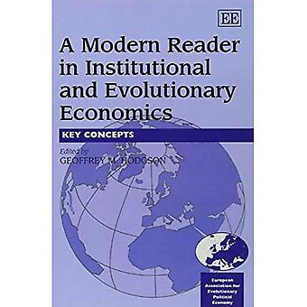 A Modern Reader in Institutional and Evolutionary Economics: Key Concepts (In Association With the European Association of Evolutionary Political Economy