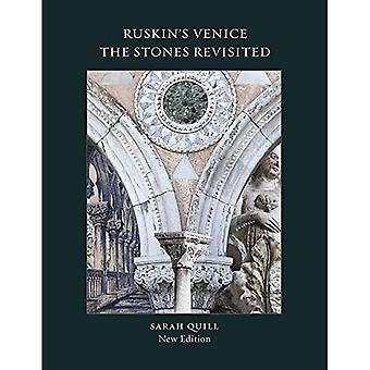 Ruskin's Venice: The Stones�Revisited New Edition