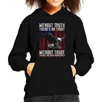 Without Truth Theres No Trust Eagle American Flag Kid's Hooded Sweatshirt