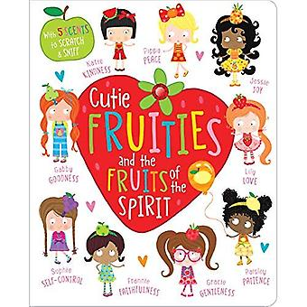 Cutie Fruities and the Fruit of the Spirit [Board� book]