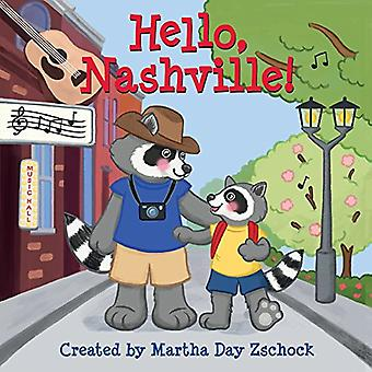 Hello, Nashville! [Board book]