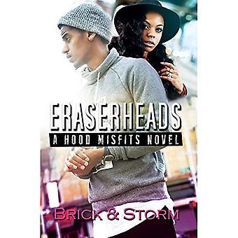 Eraserheads: A Hood Misfits� Novel