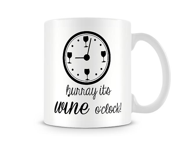 Hurray Its Wine O'clock Mug